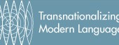 Transnationalizing Modern Languages: Reshaping the Discipline for the 21st Century