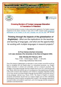Thinking through the impacts of the globalisation of English(es) – What are the implications for the teaching and learning of languages, and what are the opportunities for working with multiple languages in research projects?